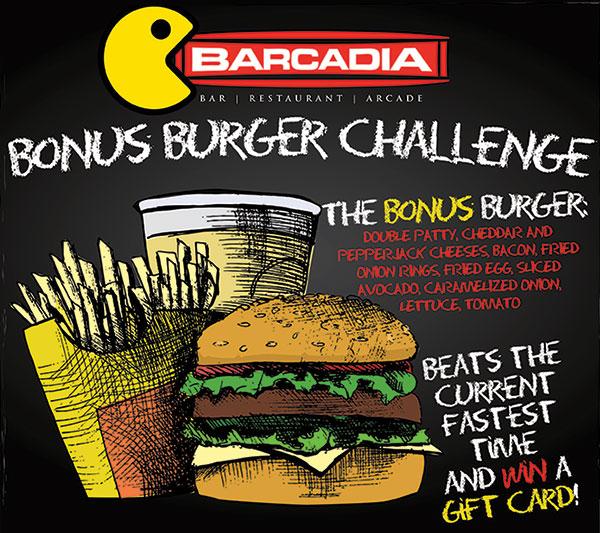 Barcadia Bonus Burger Challenge